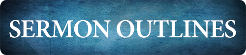 Sermon Outlines-button