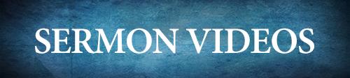 Sermon Videos-button
